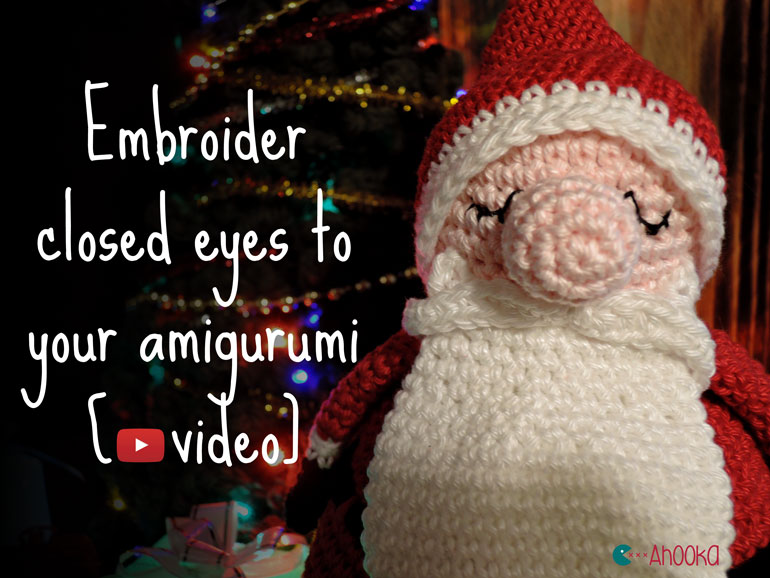 How To Embroider Eyes Onto Amigurumi : How to embroider closed eyes on your amigurumi [video ...